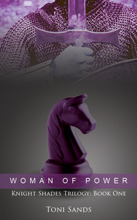 Woman of Power - Book One of Knight Shades Trilogy
