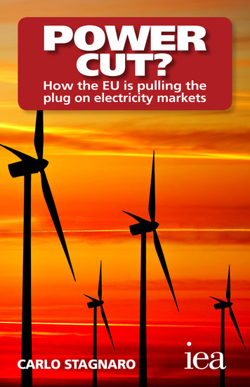 Power Cut? How the EU Is Pulling the Plug on Electricity Markets - How the EU Is Pulling the Plug on Electricity Markets - cover