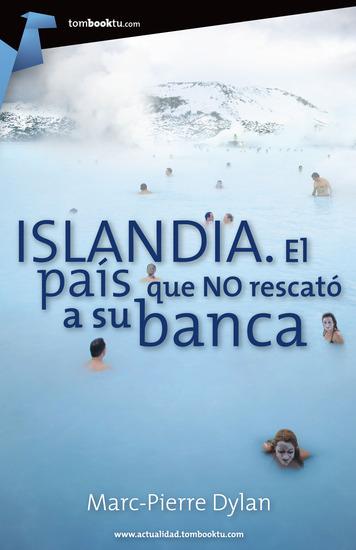 Islandia - El país que no rescató a su banca - cover