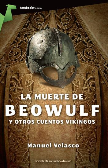 La muerte de Beowulf - y otros cuentos vikingos - cover