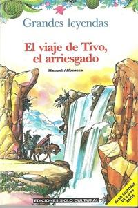 El Viaje De Tivo El Arriesgado