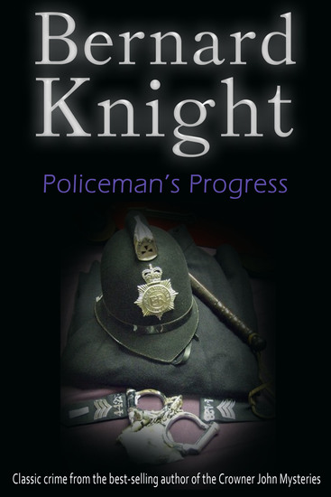 Policeman's Progress - The Sixties Crime Series - cover