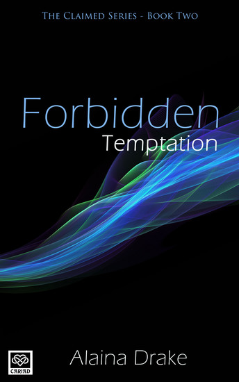 Forbidden Temptation - The Claimed Series - cover