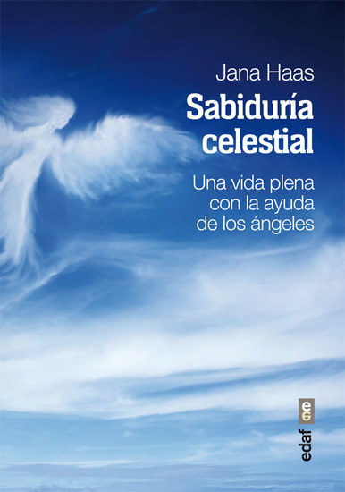 Sabiduría celestial - Una vida plena con la ayuda de los ángeles - cover