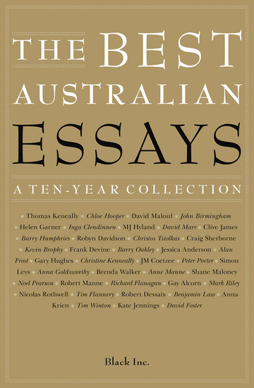 The Best Australian Essays - A Ten-Year Collection - cover