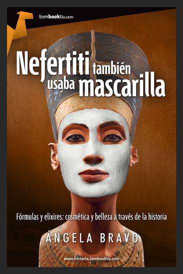 Nefertiti también usaba mascarilla - cover