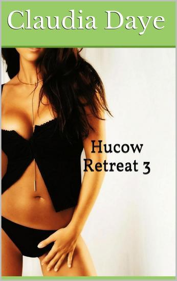 Hucow Retreat 3 - Hucow Retreat #3 - cover