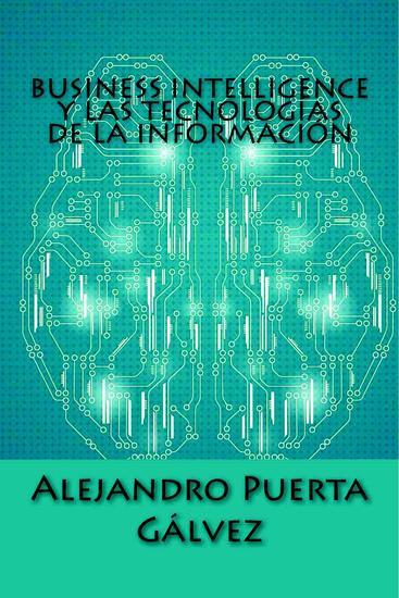 Business Intelligence y las Tecnologías de la Información - cover