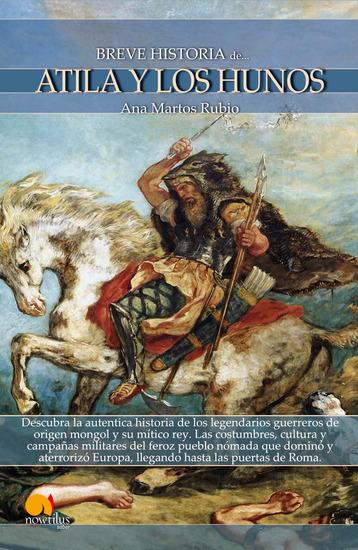 Breve historia de Atila y los hunos - cover