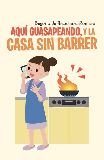 Aqu Guasapeando Y La Casa Sin Barrer - cover
