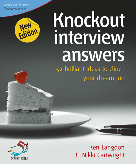 Knockout Interview Answers - 52 brilliant ideas to make job hunting a piece of cake - cover