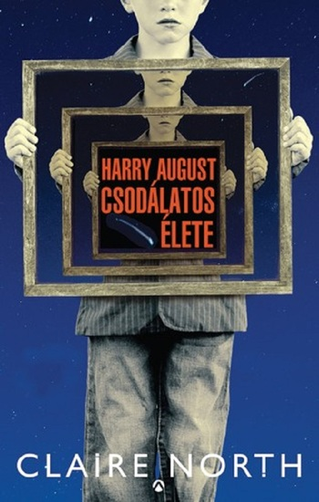 Harry August csodálatos élete - cover
