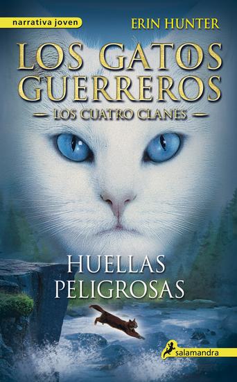 Huellas peligrosas - Los gatos guerreros V - Los cuatro clanes - cover
