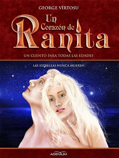 Un Corazón de Ranita 6° volumen Las estrellas nunca mueren - cover