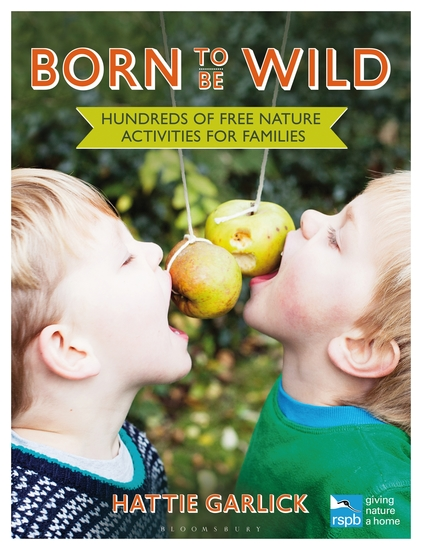 Born to Be Wild - Hundreds of free nature activities for families - cover