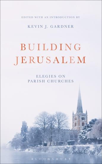 Building Jerusalem - Elegies on Parish Churches - cover