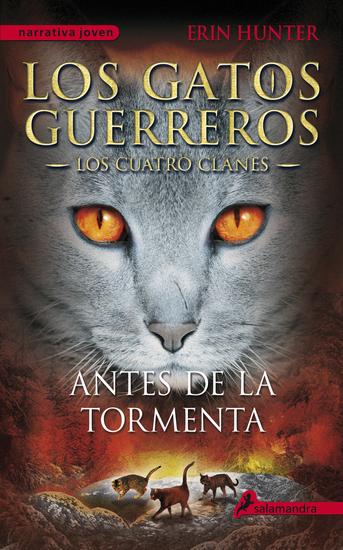 Antes de la tormenta - Los gatos guerreros IV - Los cuatro clanes - cover