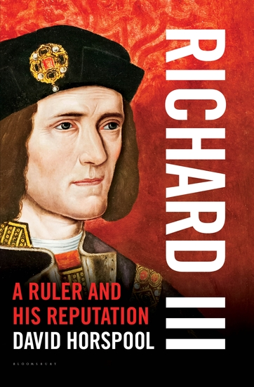 Richard III - A Ruler and his Reputation - cover