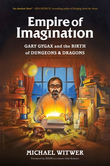 Empire of Imagination - Gary Gygax and the Birth of Dungeons & Dragons - cover