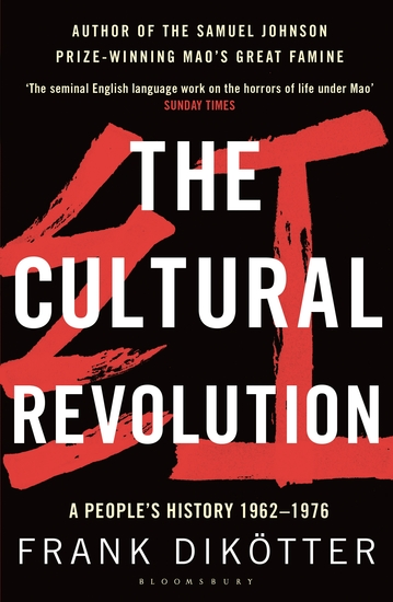 The Cultural Revolution - A People's History 1962—1976 - cover