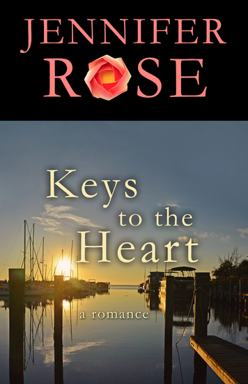 Keys to the Heart - A Romance - cover