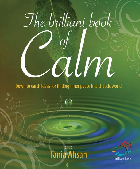 Brilliant book of calm - Down to earth ideas for finding inner peace in a chaotic world - cover