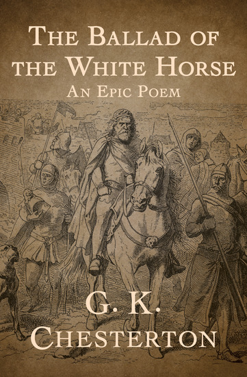 The Ballad of the White Horse - An Epic Poem - cover