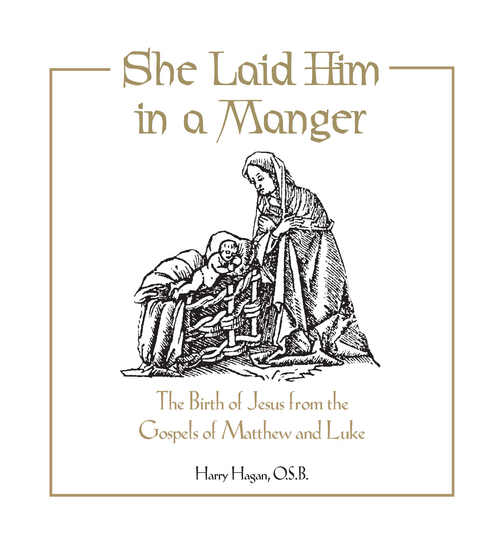 She Laid Him in a Manger - The Birth of Jesus from the Gospels of Matthew and Luke - cover