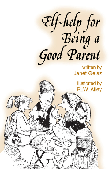 Elf-help for Being a Good Parent - cover