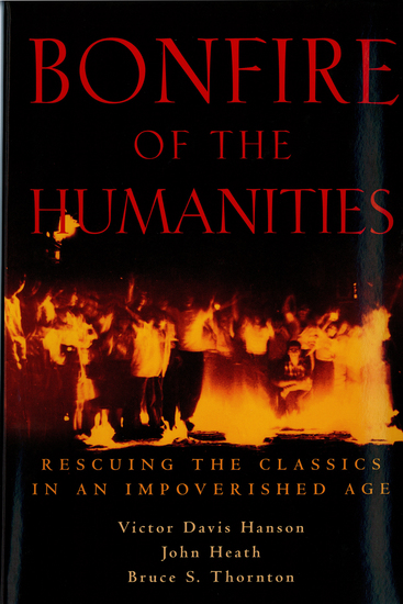 Bonfire of the Humanities - Rescuing the Classics in an Impoverished Age - cover