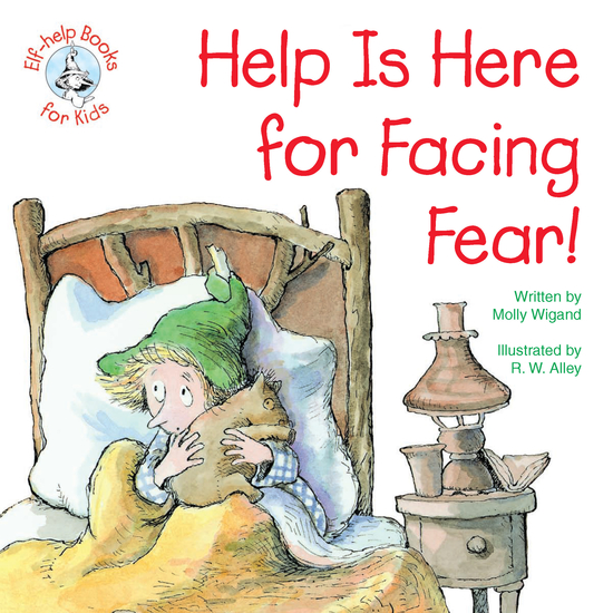 Help Is Here for Facing Fear! - cover