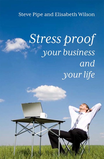 Stress Proof Your Business and Your Life - cover