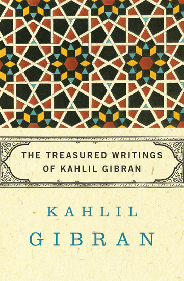 The Treasured Writings of Kahlil Gibran - cover