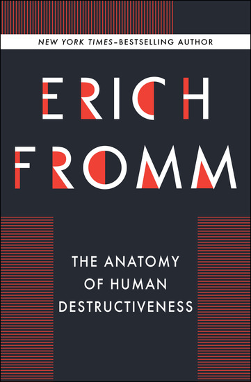 The Anatomy of Human Destructiveness - cover