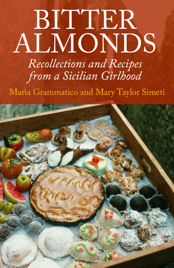 Bitter Almonds - Recollections and Recipes from a Sicilian Girlhood - cover