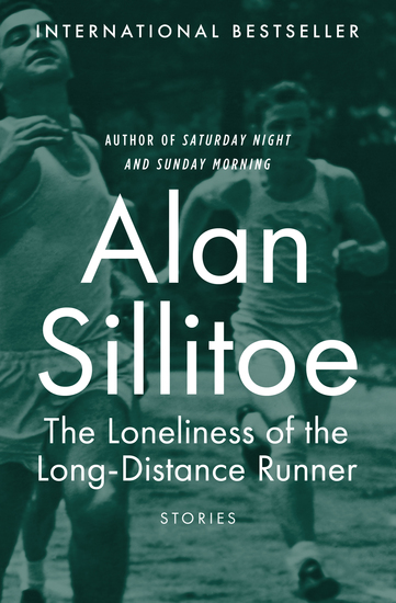 The Loneliness of the Long-Distance Runner - Stories - cover