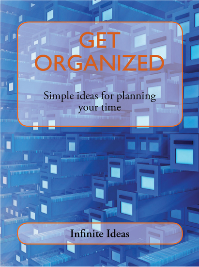 Get Organized - Simple ideas for planning your time - cover