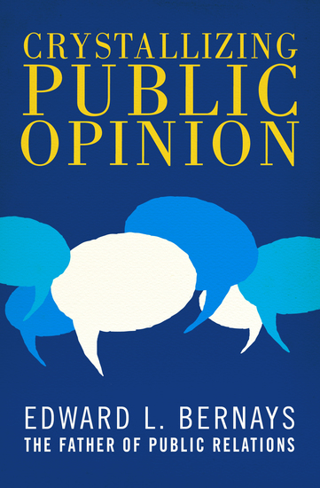 Crystallizing Public Opinion - cover