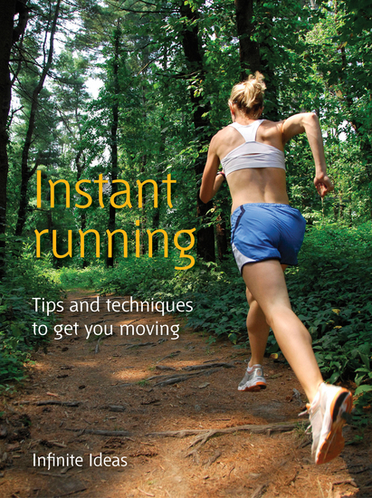 Instant running - Tips and techniques to get you moving - cover