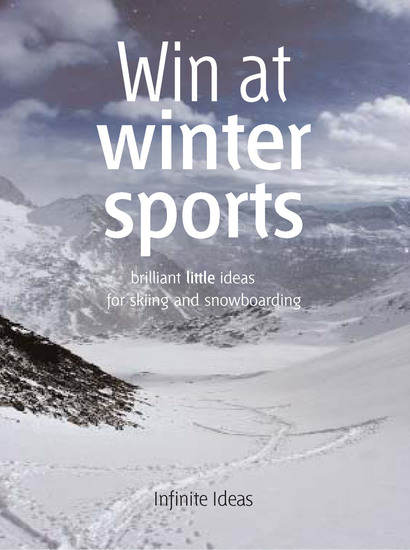 Win at winter sports - Brilliant little ideas for skiing and snowboarding - cover