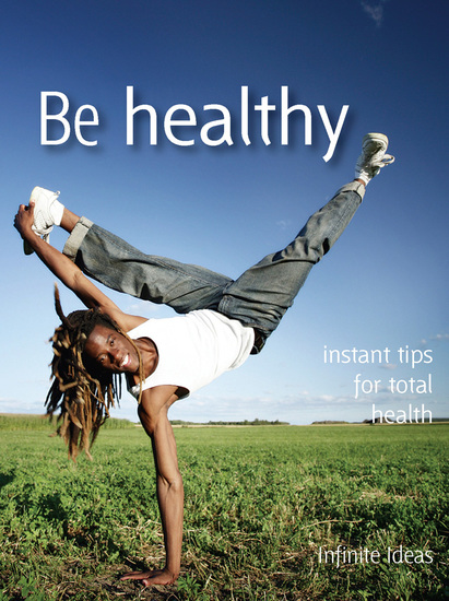 Be healthy - Instant tips for total health - cover