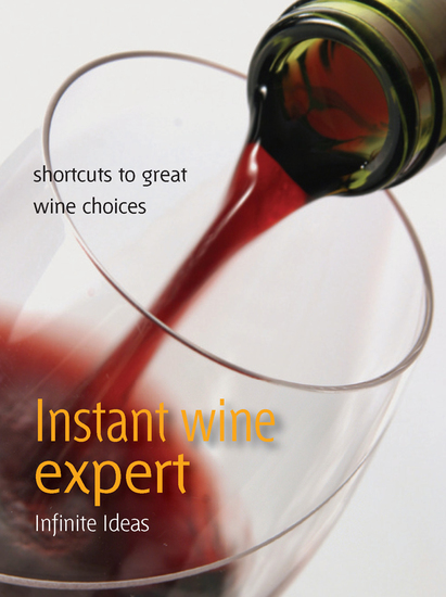 Instant wine expert - Shortcuts to great wine choices - cover