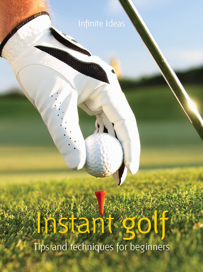 Instant golf - Tips and Techniques for Beginners - cover