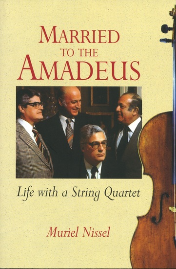 Married to the Amadeus - Life with a String Quartet - cover