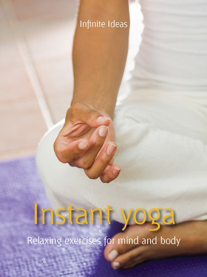 Instant yoga - Relaxing exercises for mind and body - cover
