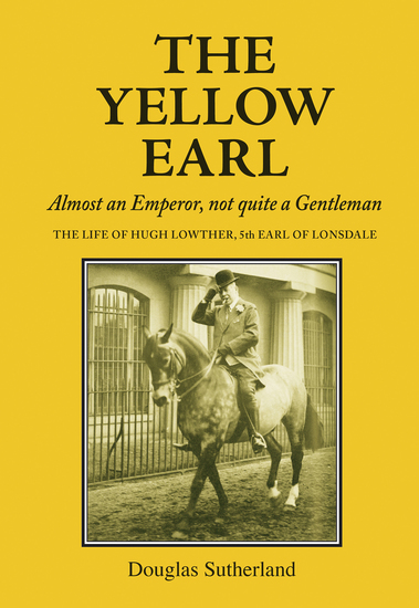 Yellow Earl - Almost an Emperor not quite a Gentleman - cover