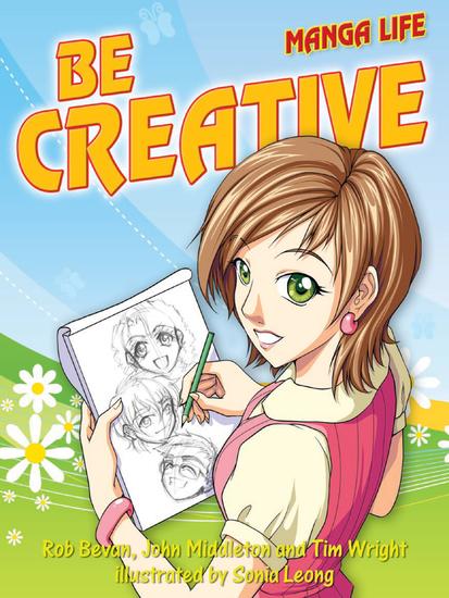 Be creative (Manga Life) - cover