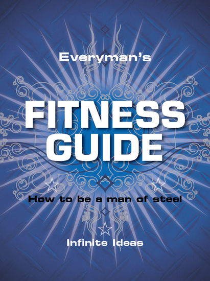 Everyman's fitness guide - How to be a man of steel - cover