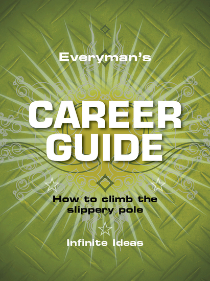 Everyman's career guide - How to climb the slippery pole - cover
