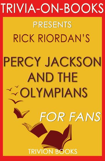 Percy Jackson and the Olympians: By Rick Riordan (Trivia-On-Books) - Trivia-On-Books - cover